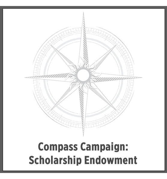 Compass Campaign: Scholarship Endowment